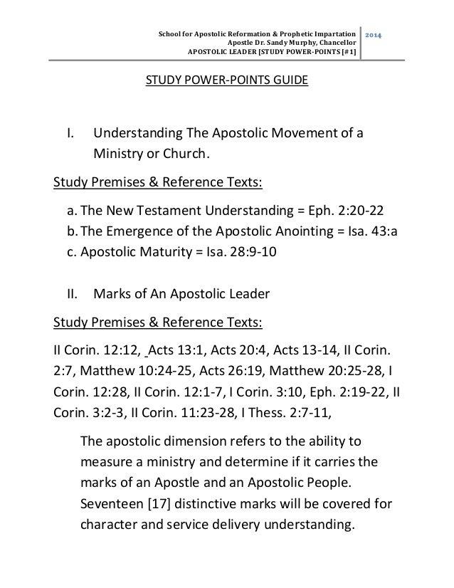 School for Apostolic Reformation & Prophetic Impartation Apostle Dr. Sandy Murphy, Chancellor APOSTOLIC LEADER [STUDY POWE...