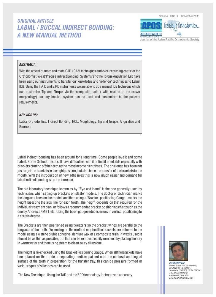 Volume : II No. 4 - December 2011ORIGINAL ARTICLELABIAL / BUCCAL INDIRECT BONDING:                                        ...