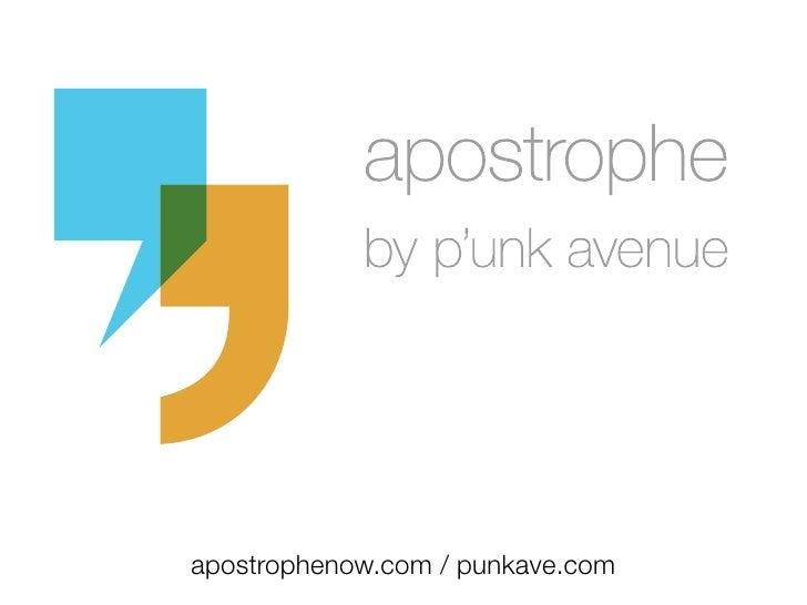 apostrophenow.com / punkave.com