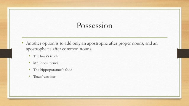 how to give possession to a name ending in s