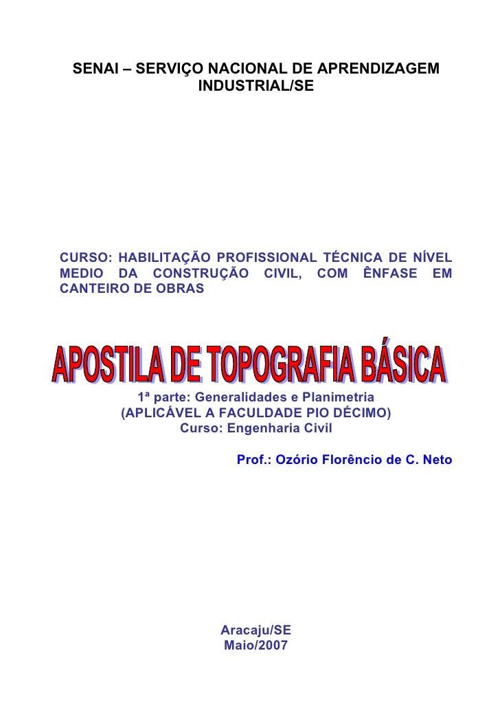 SENAI – SERVIÇO NACIONAL DE APRENDIZAGEM                 INDUSTRIAL/SE     CURSO: HABILITAÇÃO PROFISSIONAL TÉCNICA DE NÍVE...