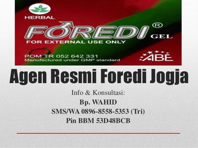 Agen Resmi Foredi Jogja Info & Konsultasi: Bp. WAHID SMS/WA 0896-8558-5353 (Tri) Pin BBM 53D48BCB