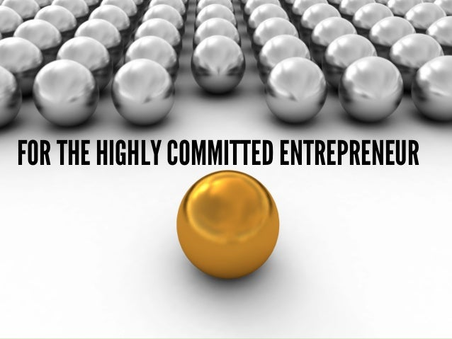 UNCONVENTIONAL COACHING FOR THE HIGHLY COMMITTED ENTREPRENEUR