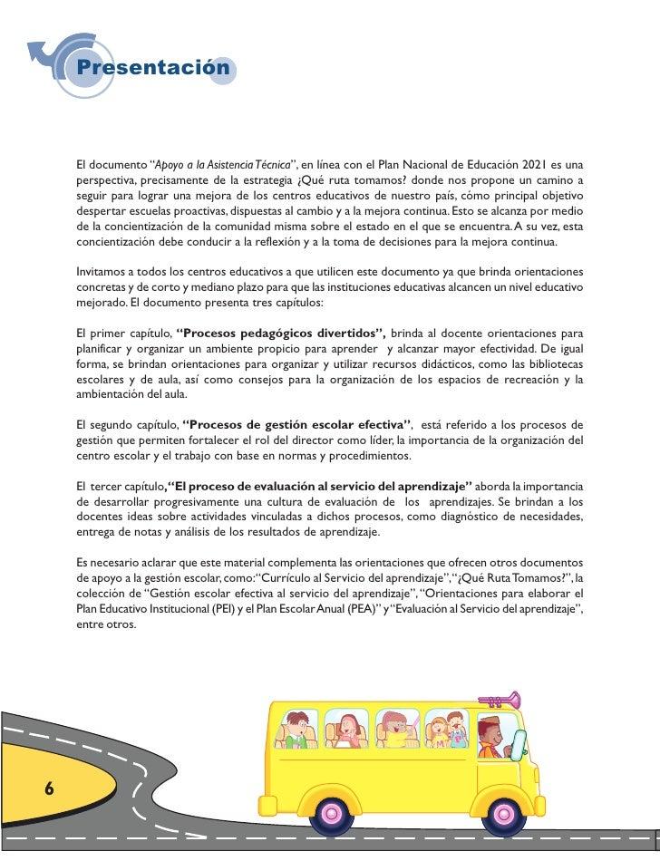 """Presentación        El documento """"Apoyo a la Asistencia Técnica"""", en línea con el Plan Nacional de Educación 2021 es una  ..."""