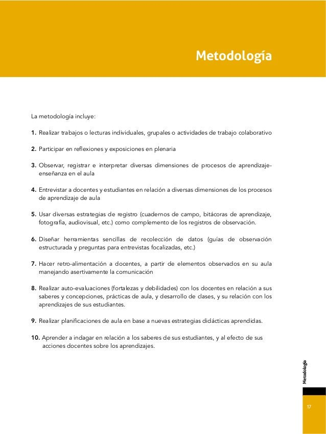17 ;'-#0#/#(<. La metodología incluye: 1. Realizar trabajos o lecturas individuales, grupales o actividades de trabajo col...