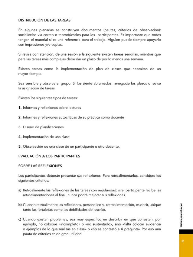 31 &*2-'+.%0'%'4./).1*7, DISTRIBUCIÓN DE LAS TAREAS En algunas plenarias se construyen documentos (pautas, criterios de ob...