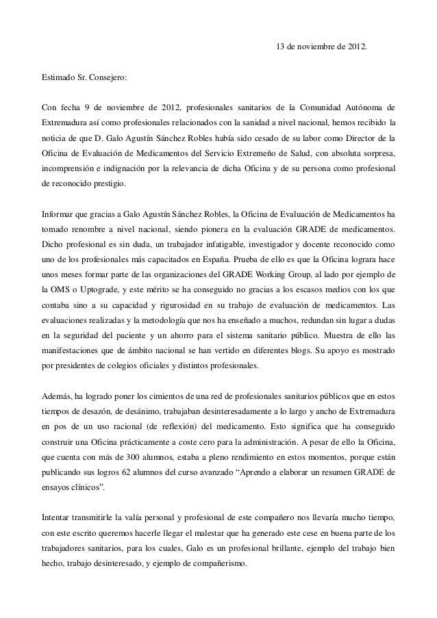 13 de noviembre de 2012.Estimado Sr. Consejero:Con fecha 9 de noviembre de 2012, profesionales sanitarios de la Comunidad ...