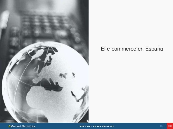 El e-commerce en España                     15