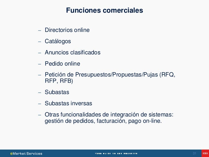 Funciones comerciales– Directorios online– Catálogos– Anuncios clasificados– Pedido online– Petición de Presupuestos/Propu...