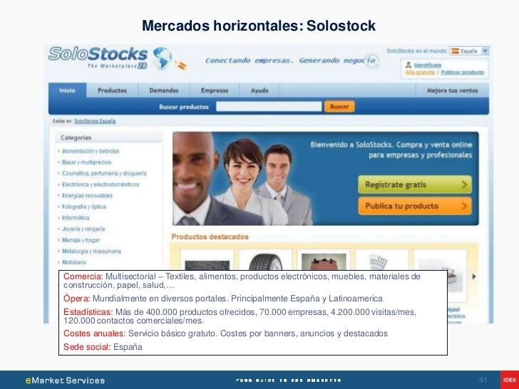 Mercados horizontales: SolostockComercia: Multisectorial – Textiles, alimentos, productos electrónicos, muebles, materiale...