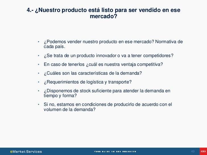 4.- ¿Nuestro producto está listo para ser vendido en ese                      mercado?    •   ¿Podemos vender nuestro prod...