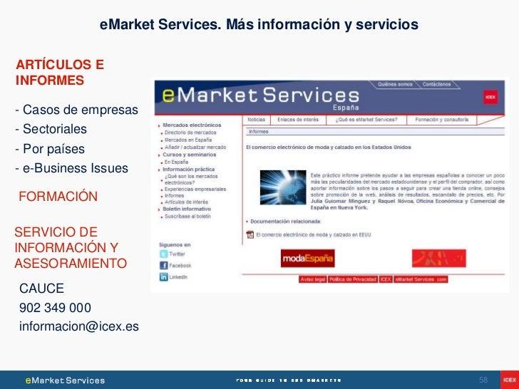 eMarket Services. Más información y serviciosARTÍCULOS EINFORMES- Casos de empresas- Sectoriales- Por países- e-Business I...