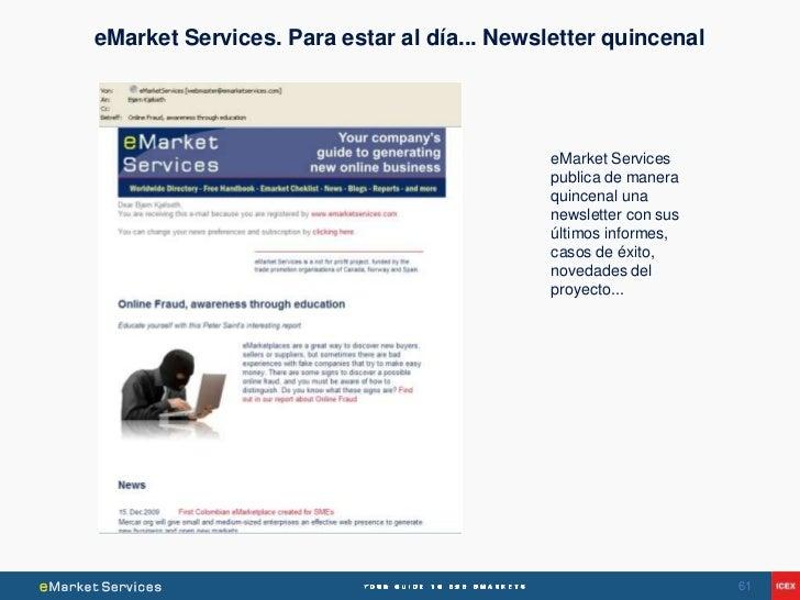 eMarket Services. Para estar al día... Newsletter quincenal                                            eMarket Services   ...