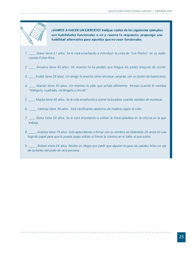Conductas interior 1.FH11 Tue Nov 13 11:52:30 2007 Página 25 25 ¿Qué le enseño: peinar muñecas o peinarse?... Habilidades ...