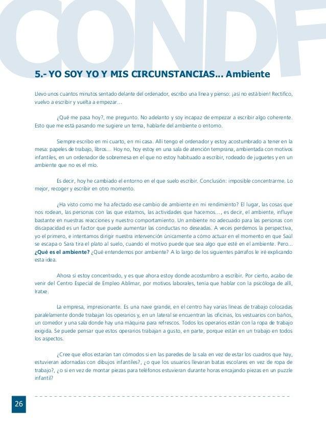 Conductas interior 1.FH11 Tue Nov 13 11:52:30 2007 Página 26 CO FDN 26 5.- YO SOY YO Y MIS CIRCUNSTANCIAS... Ambiente Llev...