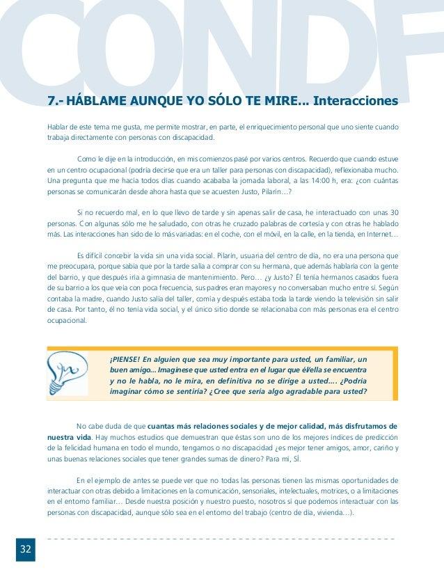 Conductas interior 1.FH11 Tue Nov 13 11:52:30 2007 Página 32 CO FDN 32 7.- HÁBLAME AUNQUE YO SÓLO TE MIRE... Interacciones...