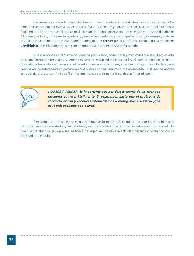 Conductas interior 1.FH11 Tue Nov 13 11:52:30 2007 Página 36 36 Algunas herramientas para afrontar las conductas difíciles...