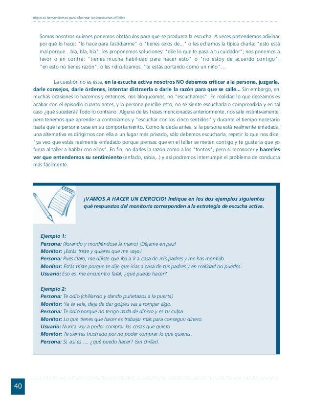 Conductas interior 1.FH11 Tue Nov 13 11:52:30 2007 Página 40 40 Algunas herramientas para afrontar las conductas difíciles...