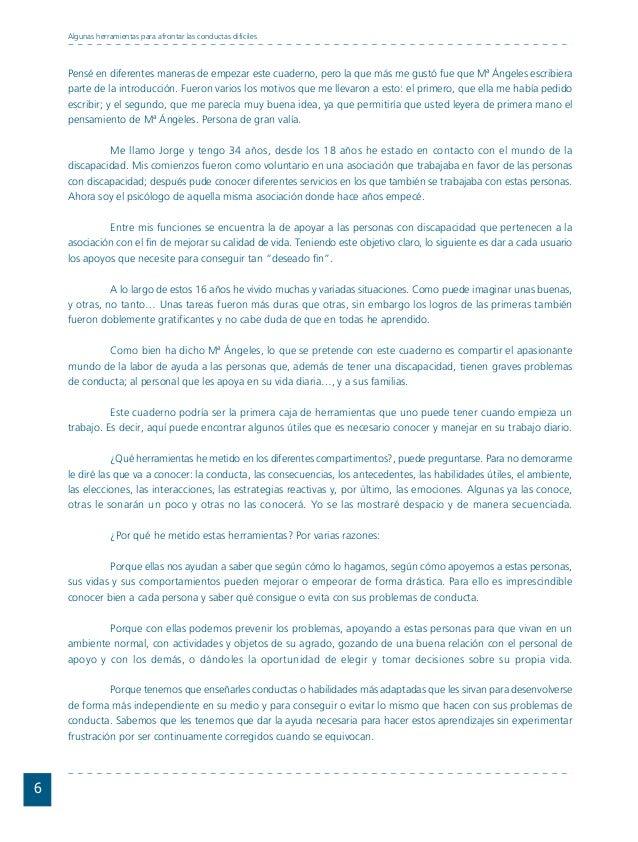 Conductas interior 1.FH11 Tue Nov 13 11:52:30 2007 Página 6 Pensé en diferentes maneras de empezar este cuaderno, pero la ...