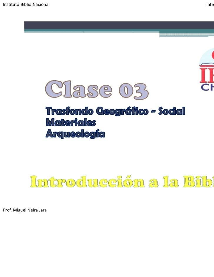 InstitutoBiblioNacional   IntroducciónalaBiblia‐ Apoyon°3Prof.MiguelNeiraJara                                   ...