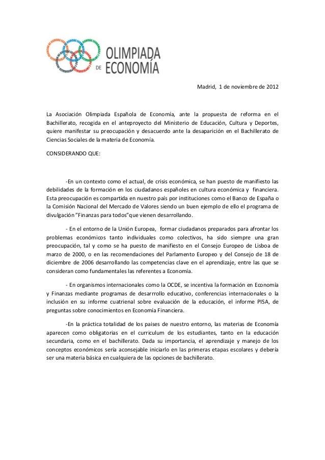 Madrid, 1 de noviembre de 2012 La Asociación Olimpiada Española de Economía, ante la propuesta de reforma en el Bachillera...
