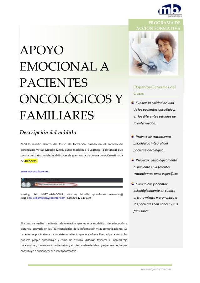 www.mbformacion.com. APOYO EMOCIONAL A PACIENTES ONCOLÓGICOS Y FAMILIARES Descripción del módulo PROGRAMA DE ACCION FORMAT...