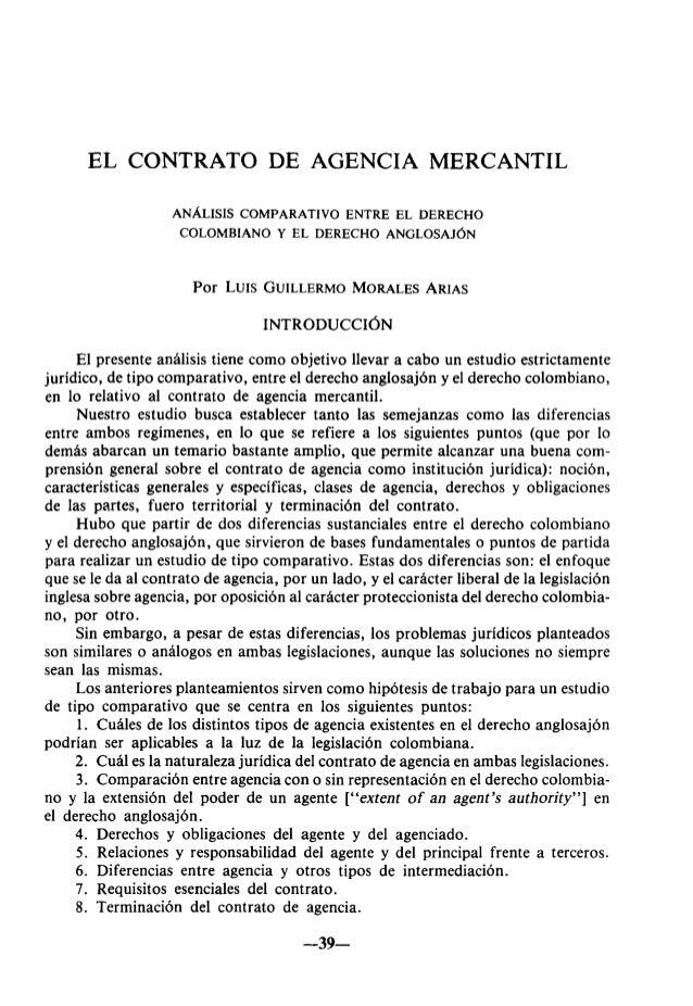 EL CONTRATO DE AGENCIA MERCANTIL ANÁLISIS COMPARATIVO ENTRE EL DERECHO COLOMBIANO Y EL DERECHO ANGLOSAJÓN Por LUIS GUILLER...