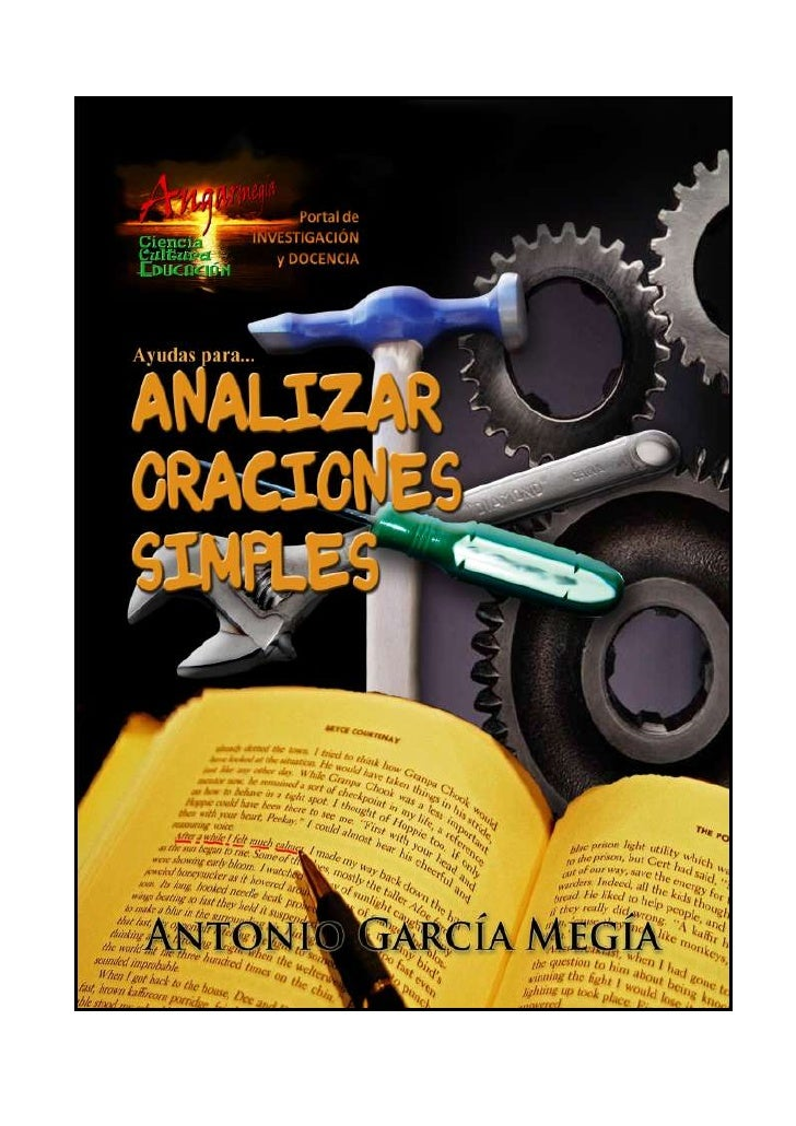 AYUDAS PARA… ANALIZAR ORACIONES SIMPLES Antonio García Megía Doctor en Filología Hispánica