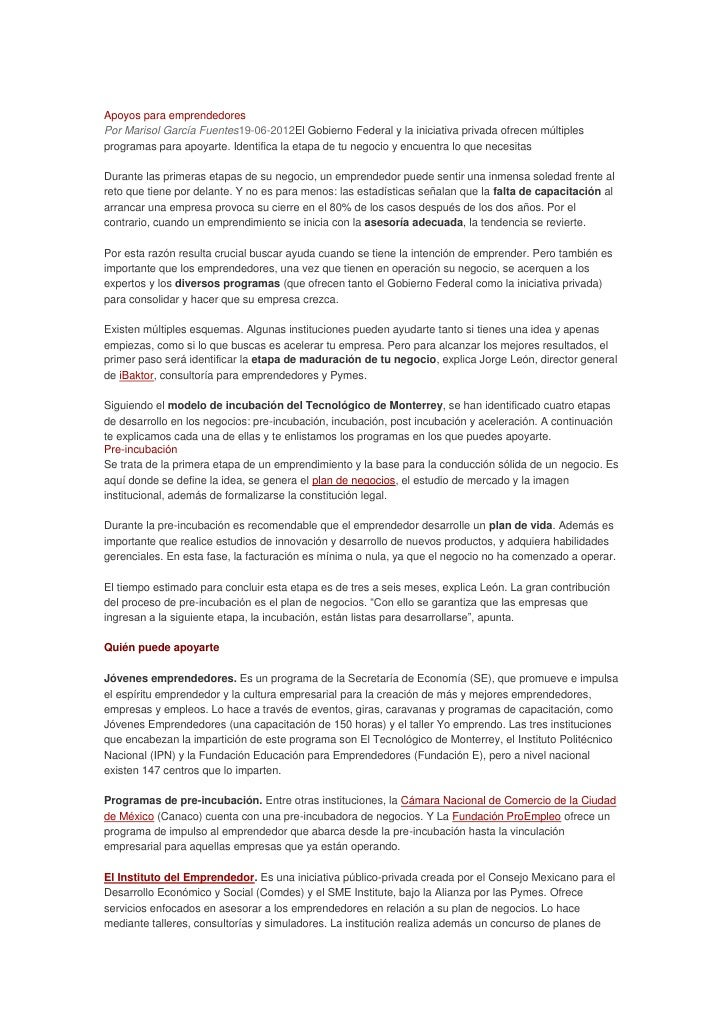 Apoyos para emprendedoresPor Marisol García Fuentes19-06-2012El Gobierno Federal y la iniciativa privada ofrecen múltiples...