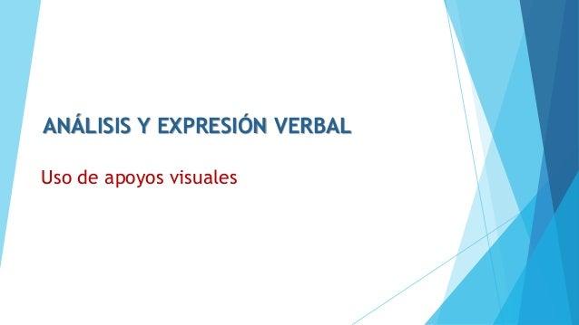 Uso de apoyos visuales ANÁLISIS Y EXPRESIÓN VERBAL