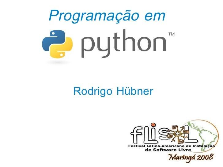 Programação em           Rodrigo Hübner