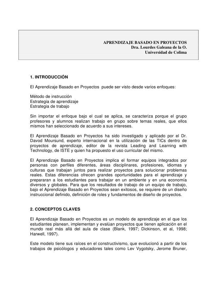 APRENDIZAJE BASADO EN PROYECTOS                                                Dra. Lourdes Galeana de la O.              ...