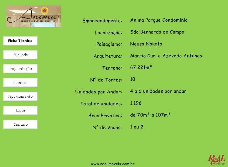 Empreendimento: Localização: Paisagismo: Arquitetura: Terreno: Nº de Torres: Unidades por Andar: Total de unidades: Área P...