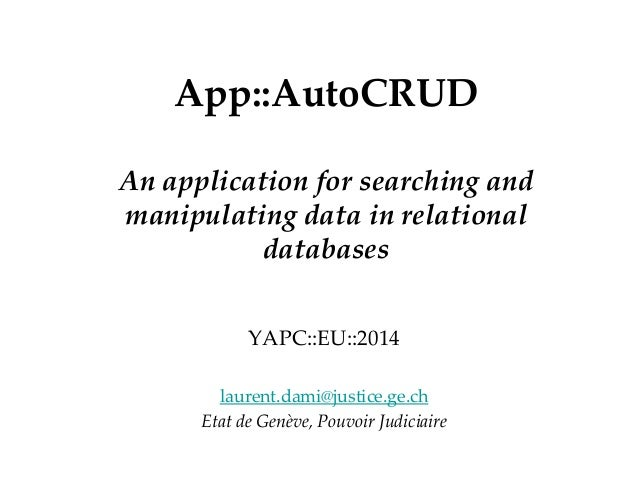 24.08.2014 - Page 1 Département OfficeApp::AutoCRUD An application for searching and manipulating data in relational datab...