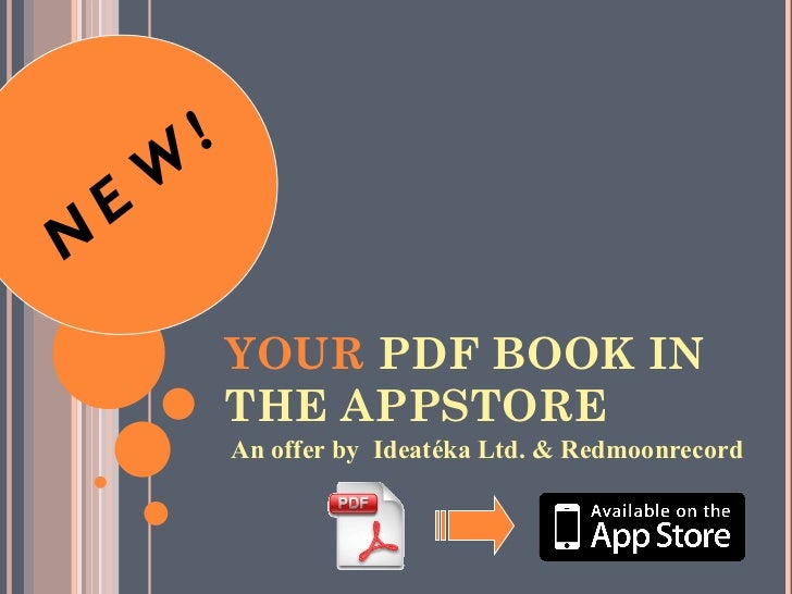 YOUR  PDF BOOK IN THE APPSTORE A offer by  Ideatéka Ltd. & Redmoonrecord