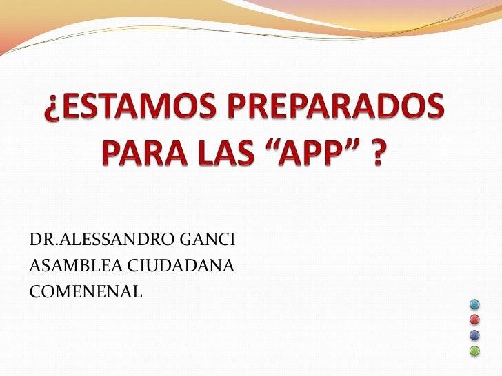 DR.ALESSANDRO GANCIASAMBLEA CIUDADANACOMENENAL
