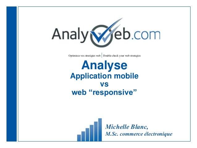 "Optimisez vos stratégies web |Double-check your web strategies Analyse Application mobile vs web ""responsive"" Michelle Bla..."