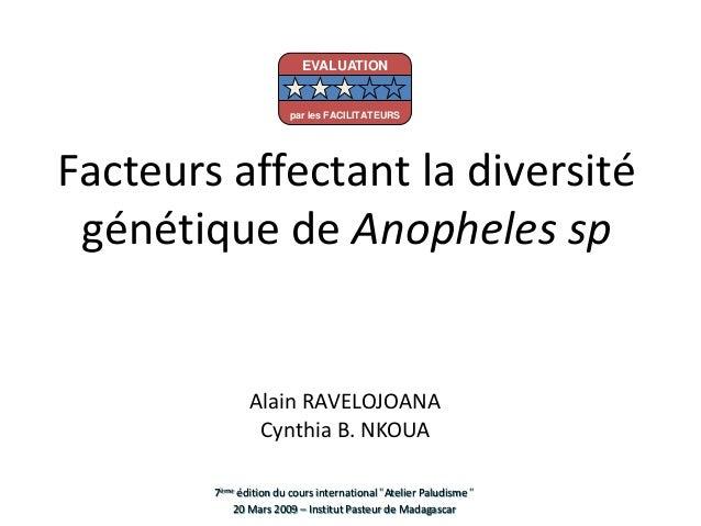 EVALUATION                        par les FACILITATEURSFacteurs affectant la diversité génétique de Anopheles sp          ...