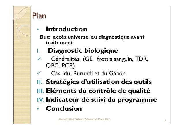 Positionner les différents outils actuels de diagnostic au sein du système de sante de votre pays pour améliorer la prise en charge des patients.  Quel contrôle de qualité prévoir. Quels indicateurs pour en mesurer l'efficacité Slide 2