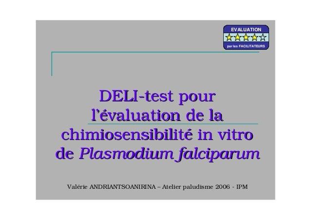 DELIDELI--test pourtest pourll'é'évaluation de lavaluation de lachimiosensibilitchimiosensibilitéé in vitroin vitrodede Pl...