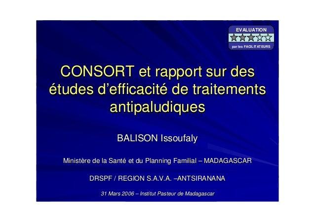 CONSORT et rapport sur desCONSORT et rapport sur deséétudes dtudes d''efficacitefficacitéé de traitementsde traitementsant...