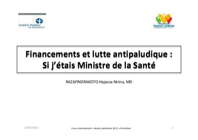 Financements et lutte antipaludique :Si j'étais Ministre de la SantéFinancements et lutte antipaludique :Si j'étais Minist...