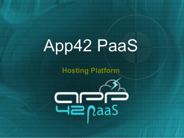 App42 PaaS Hosting Platform