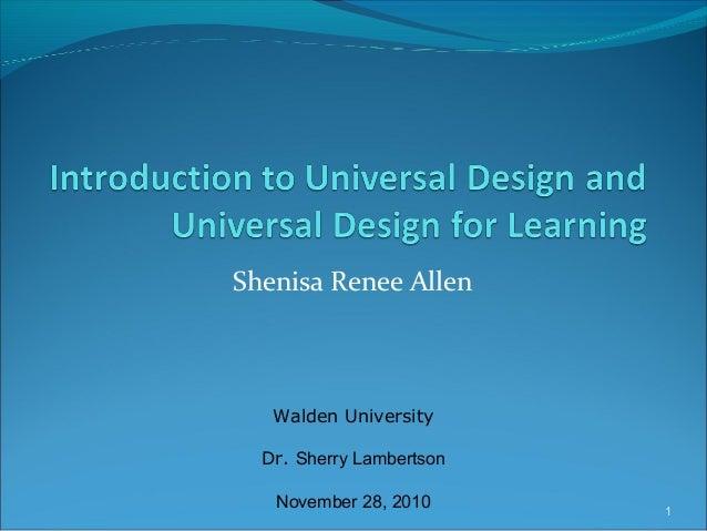 Shenisa Renee Allen Walden University Dr. Sherry Lambertson November 28, 2010 1