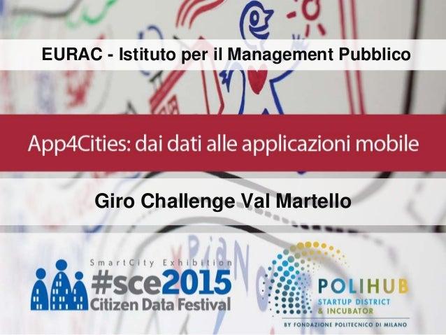 EURAC - Istituto per il Management Pubblico Giro Challenge Val Martello