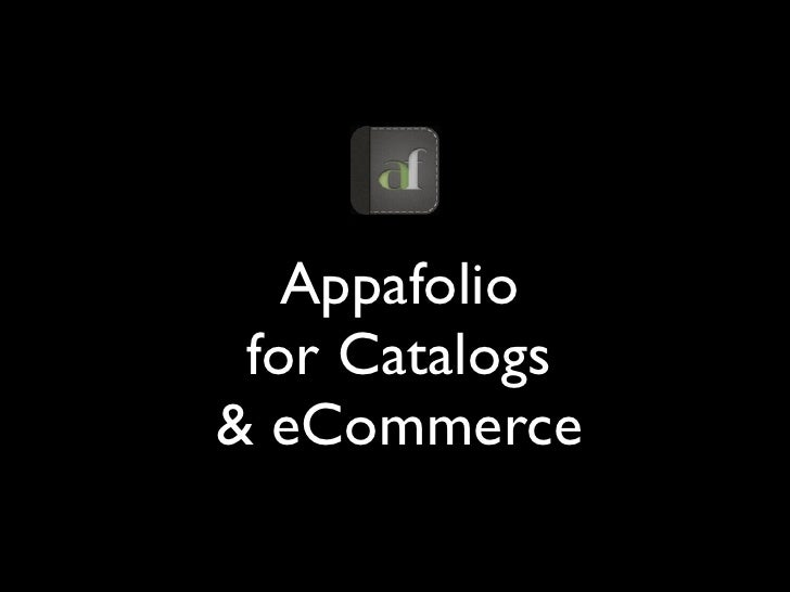 Appafolio for Catalogs& eCommerce