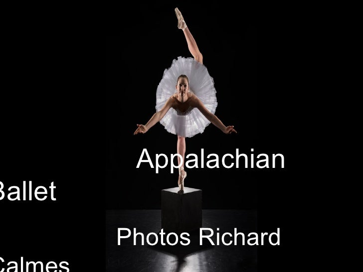 Appalachian Ballet   Photos Richard Calmes