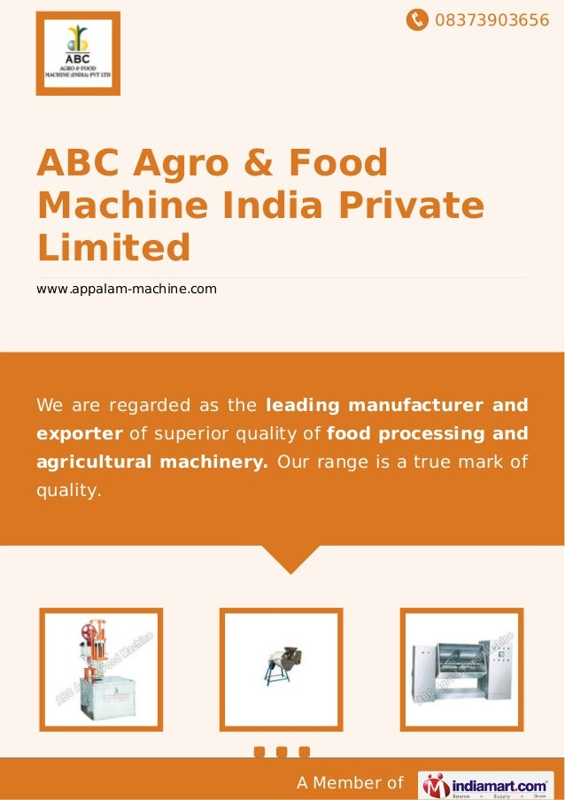 08373903656 A Member of ABC Agro & Food Machine India Private Limited www.appalam-machine.com We are regarded as the leadi...