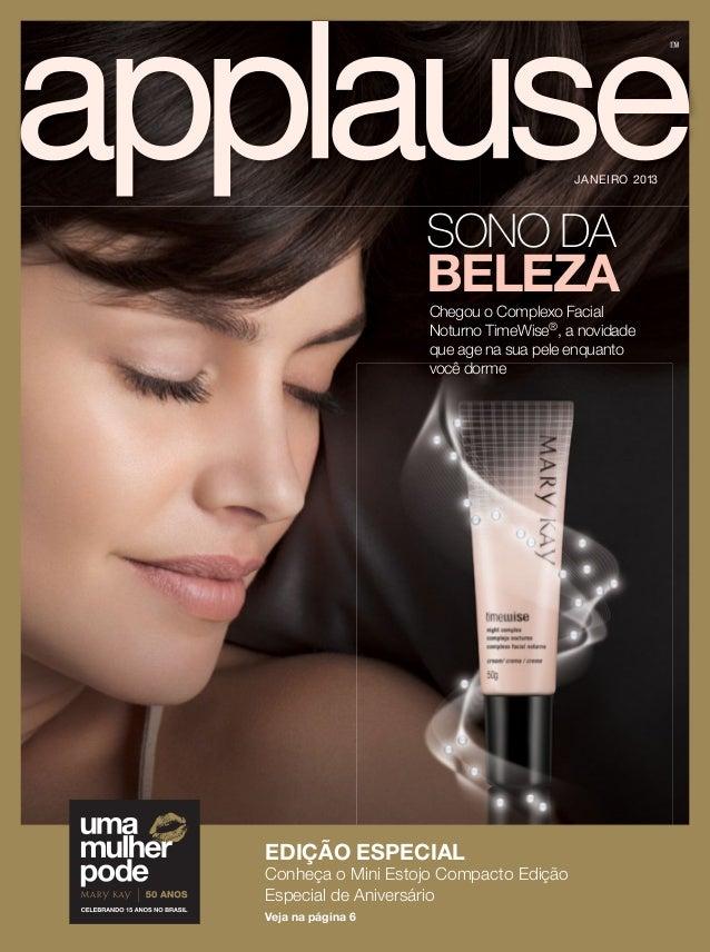 SONO DA BELEZAChegou o Complexo Facial Noturno TimeWise®, a novidade que age na sua pele enquanto você dorme TMTM JANEIRO ...