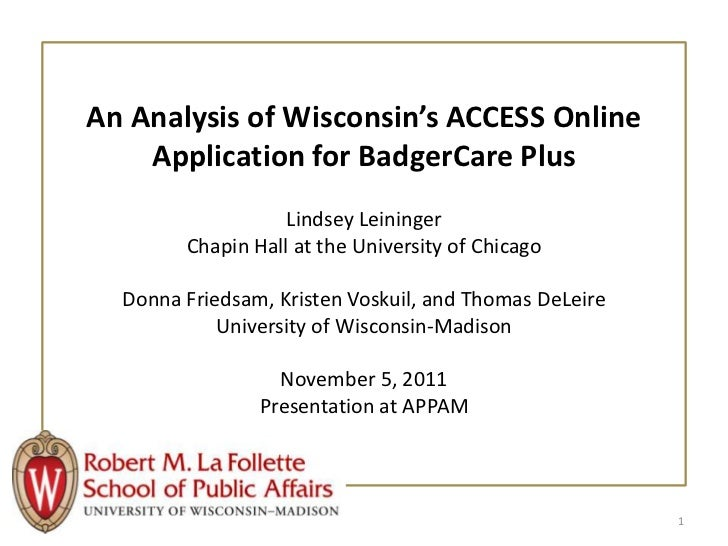 An Analysis of Wisconsin's ACCESS Online    Application for BadgerCare Plus                   Lindsey Leininger        Cha...